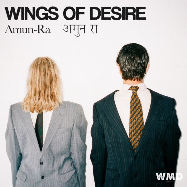 Wings of Desire explore intensity with exuberance on Amun-Ra