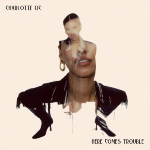 Charlotte OC's heartbreak becomes her strength on Here Comes Trouble